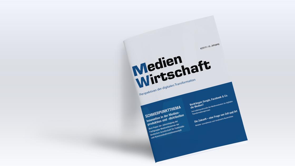 Beitrag in MedienWirtschaft: Die Zukunft – eine Frage von Zeit und Ort.